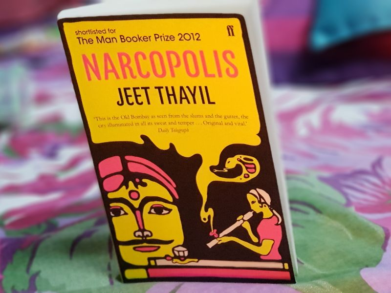 Narcopolis - 10 Books That You Have To Read While You Are Traveling In India.
