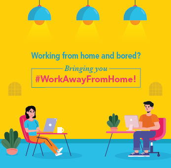 WORK AWAY FROM HOME